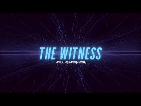 """DOWNLOAD A Dollar Underwater – """"The Witness"""" (Official Audio) Mp3 song"""