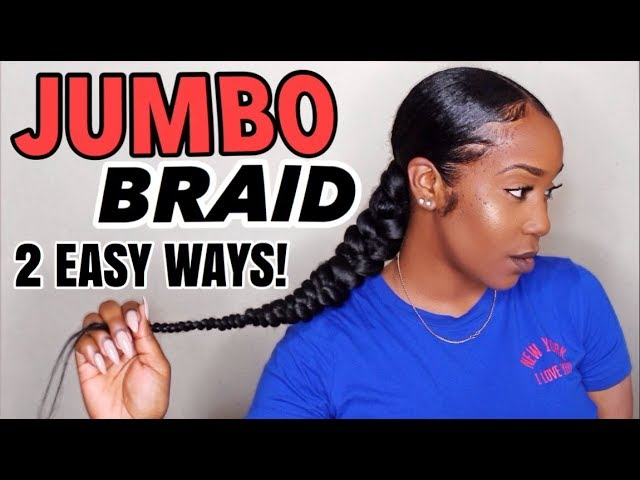 Easy Low Sleek Jumbo Braid 2 Different Braiding Methods Youtube