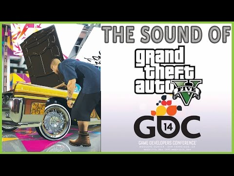 THE SOUNDS OF GTA 5 : Vehicle Audio Sound Editing Features The Technology And Processes