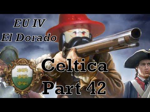 Starving Them Out, Europa Universalis IV: El Dorado Custom Nation Celtica, Part 42