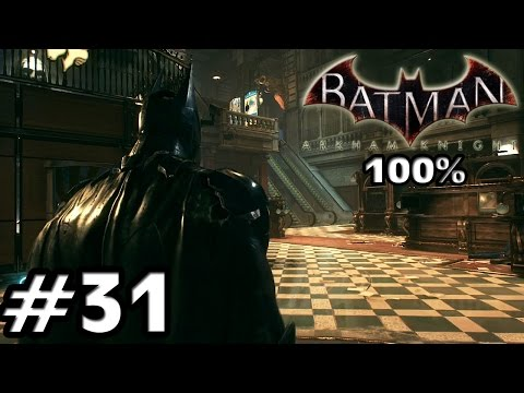 Let's Play Batman Arkham Knight (100% / Schwer): #31 - Gotham City Bank
