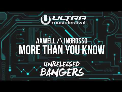 Axwell Λ Ingrosso - More Than You Know [UMF Miami 2K17]