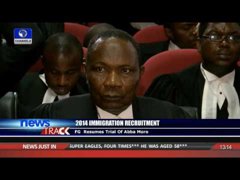 2014 Immigration Recruitment: FG Resumes Trial Of Abba Moro