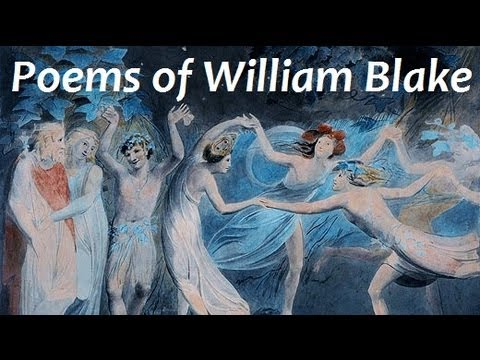 POEMS OF WILLIAM BLAKE - FULL Audio Book - Songs of Innocence and of Experience & The Book of Thel