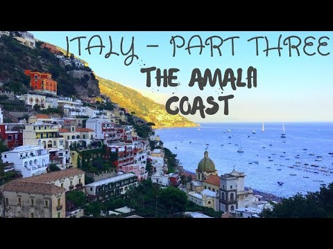 AMALFI COAST   Capri & Positano