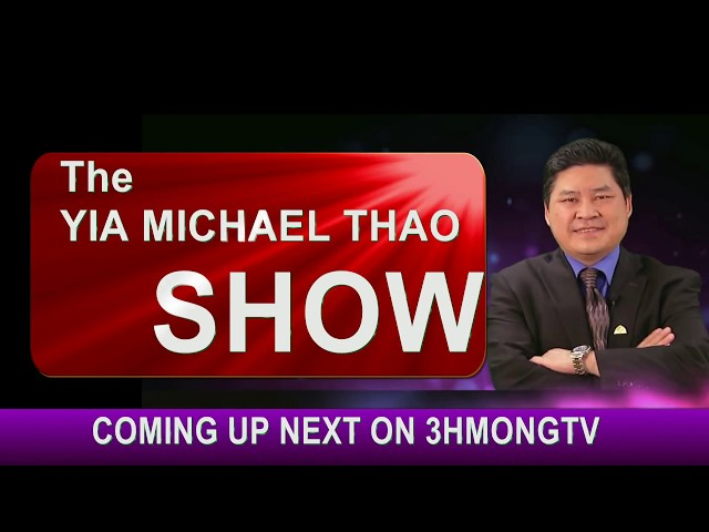 YIA MICHAEL THAO SHOW: What's new this year at Hmong American New Year 2018.