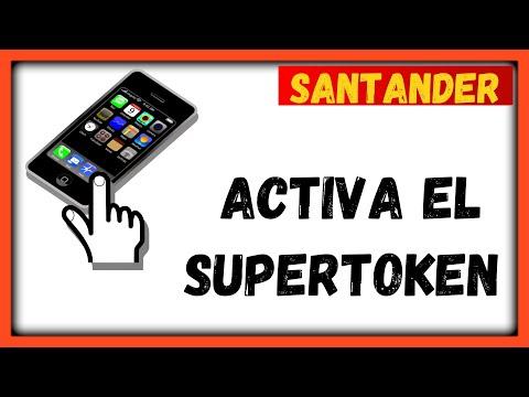 Como Activar El SuperToken De Santander Movil 2020👍😍