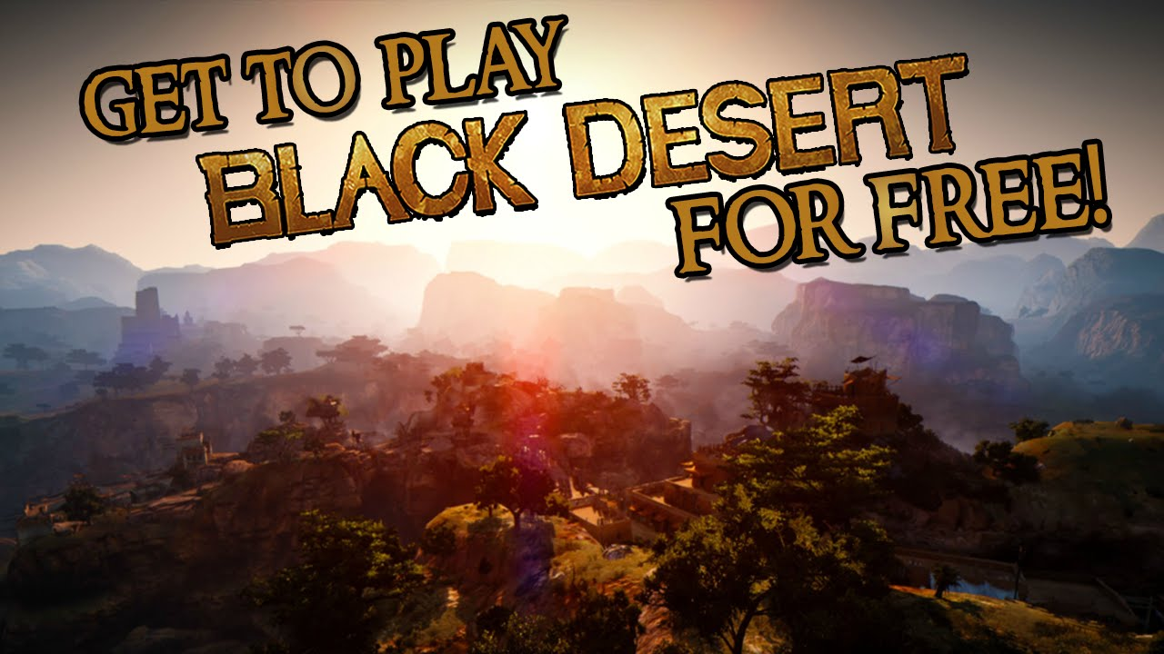 Get a chance to play Black Desert Online for free!