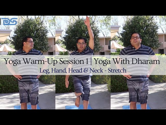 Yoga With Dharam | Yoga Warm-Up Session 1 |  Leg, Hand, Head & Neck - Stretch | Yipee Yoga