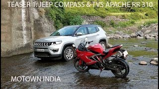 Teaser 1: Jeep Compass 4x4 and TVS Apache RR 310 travel