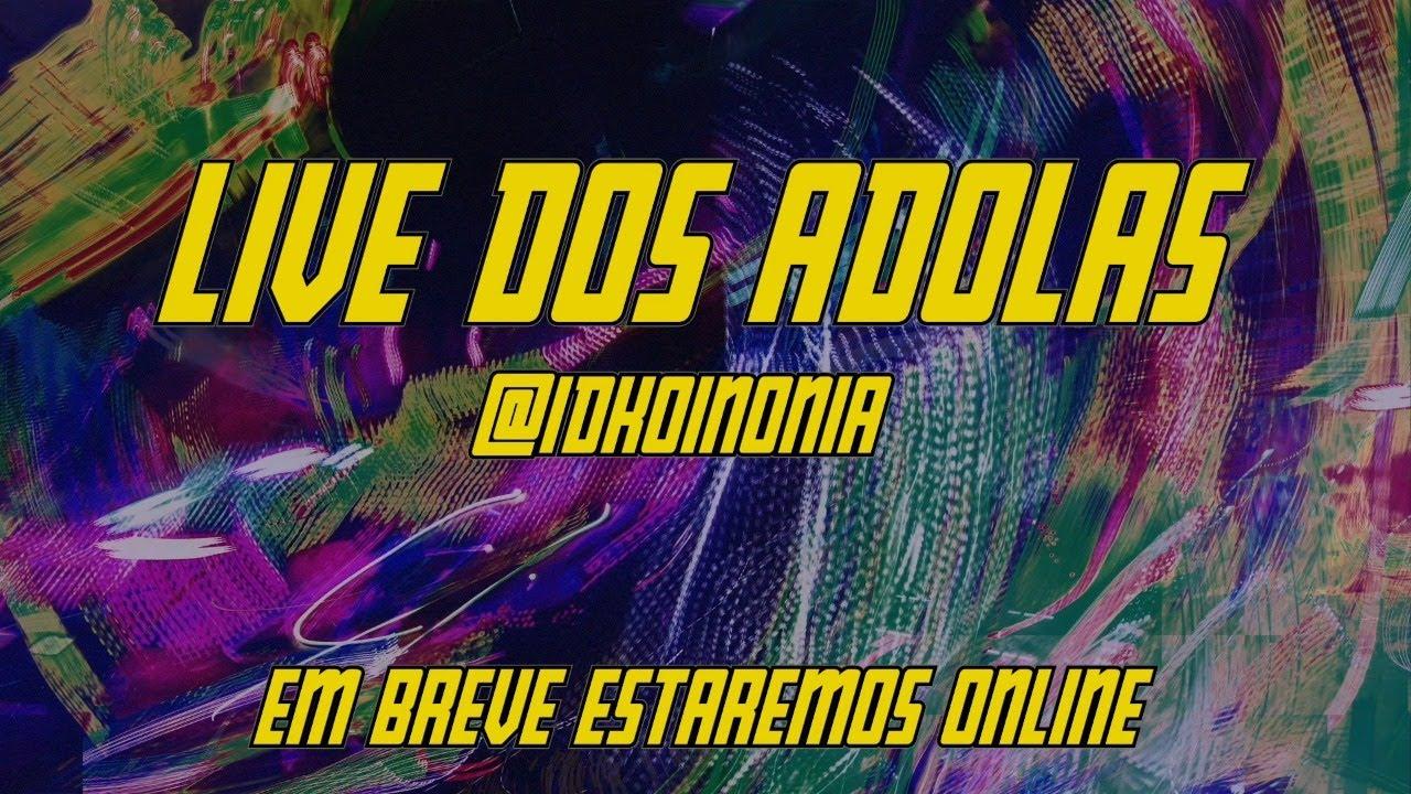 Download Live dos Adolas 19h