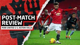 MASSIVE 3 POINTS!   Manchester United 2-1 Aston Villa   Post-Match Review
