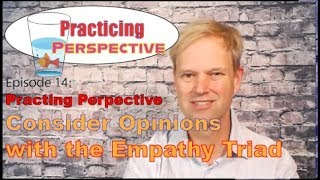 Perspective and the Empathy Triad