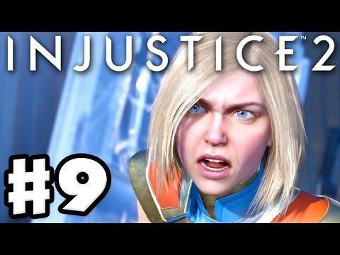 Injustice 2 - Gameplay Part 9 - Supergirl! Chapter 9: Last Hope of Krypton! (Story Mode Walkthrough)