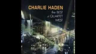 Charlie Haden The Best Of Quartet West - Here's Looking At You