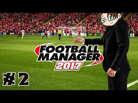 Let's Play: Football Manager 2017 - Ayr United - Part 2