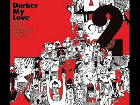 Darker My Love - Northern Soul