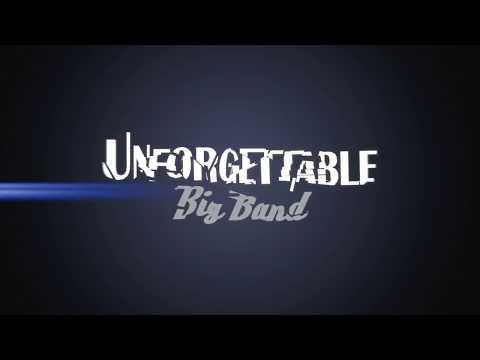 Unforgettable Big Band - Boogie Woogie Bugle Boy