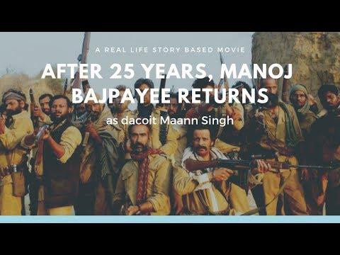 After 25 Years, Manoj Bajpayee Returns As Dacoit Maann Singh