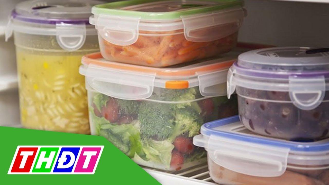 Bí quyết bảo quản thực phẩm trong tủ lạnh sao cho an toàn | THDT