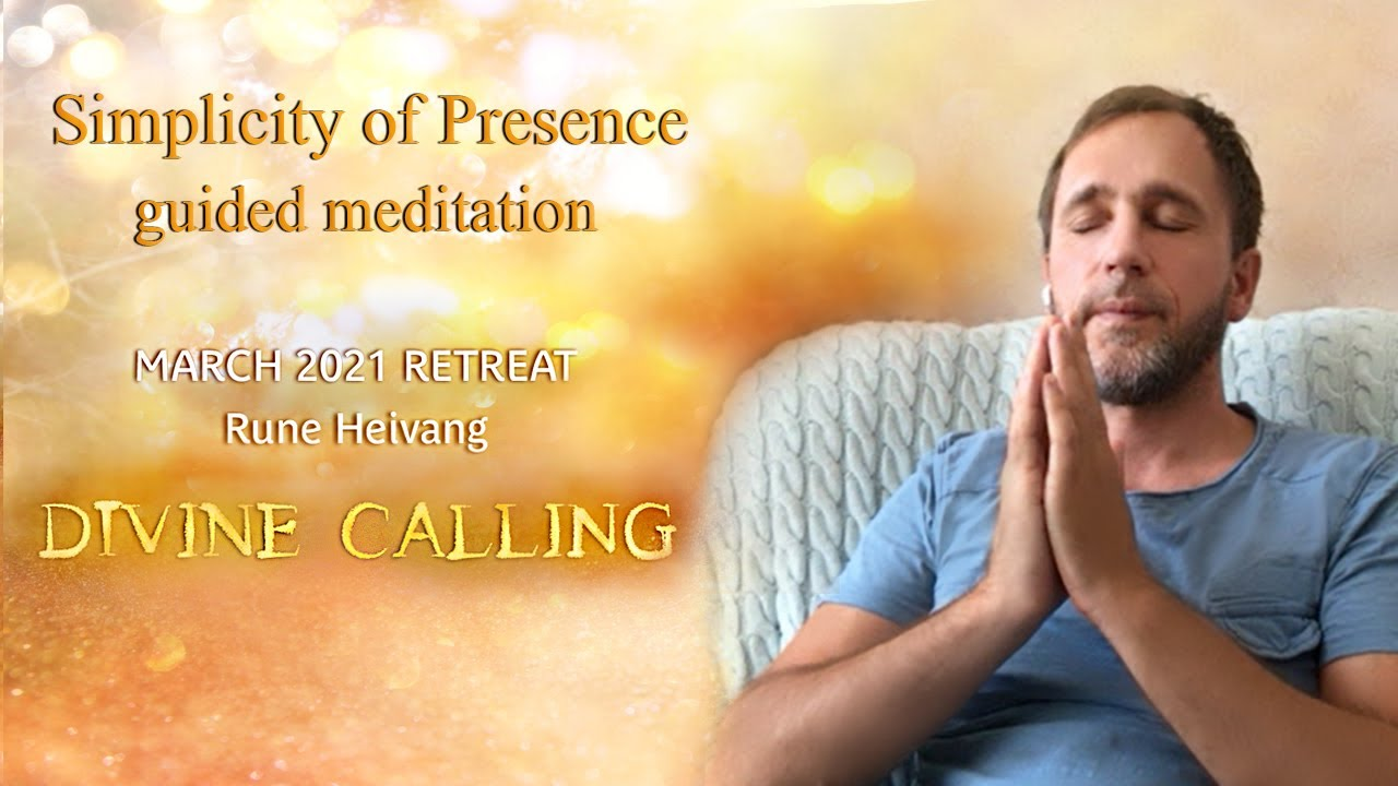 Download Simplicity of presence - guided meditation
