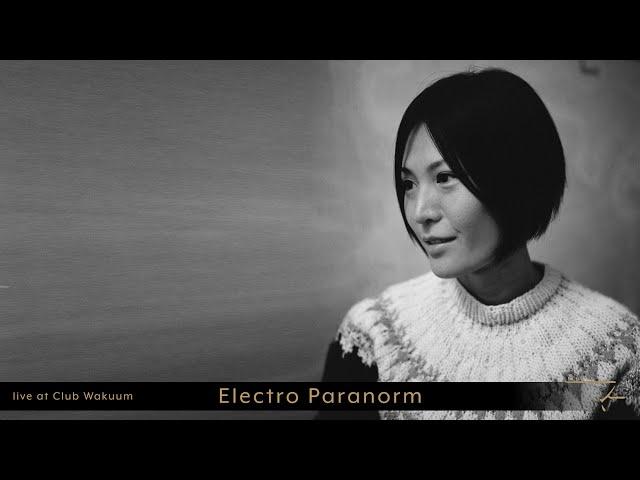 Electro Paranorm @ !nterpenetration 2.0.1