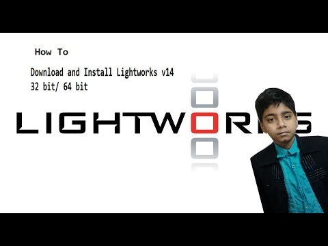 How to Download and Install Lightworks v14 for 32 bit/ 64 bit..