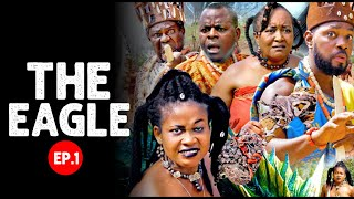THE EAGLE EP.1 - Best of Nollywood Movies