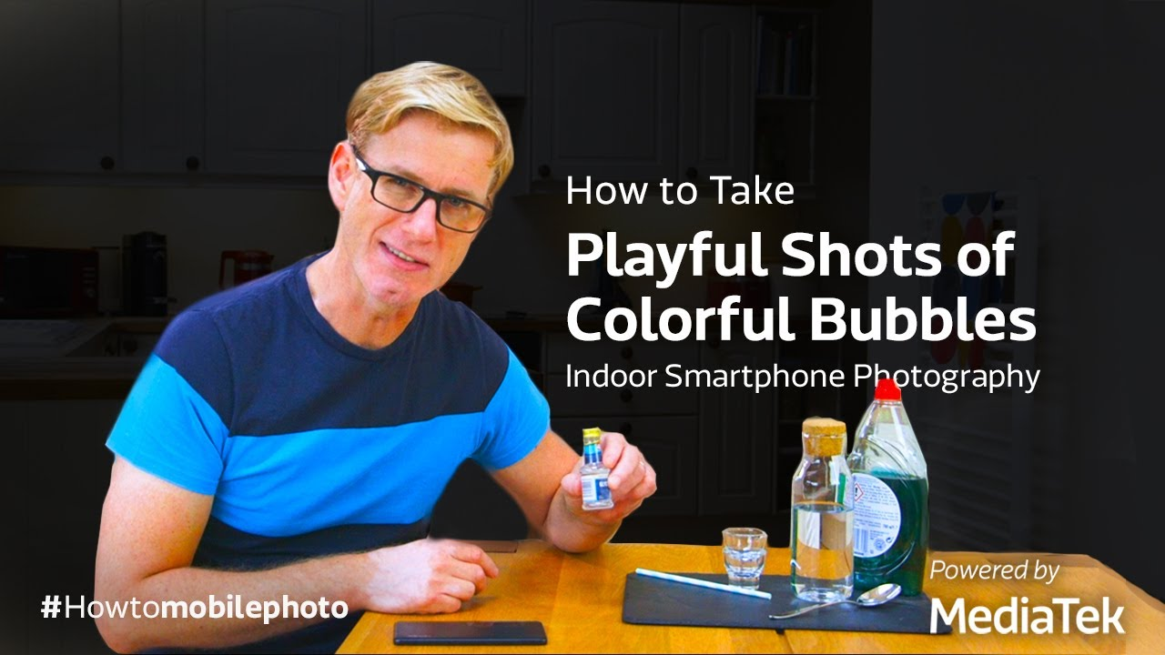 How to Take Playful Shots of Colorful Bubbles | Indoor Smartphone Photography