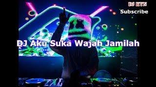 DJ Best 2018 AKU SUKA WAJAH JAMILAH TIK TOK