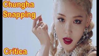 Crítica al  Chungha - Snapping