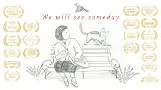 Seung Joon AHN (안승준) - We will see someday [Official M/V]