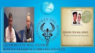 GENIOS CON MAL GENIO por JESUS CALLEJO Y CARLOS CANALES