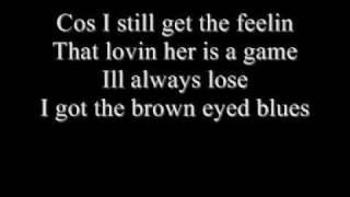 brown eyed blues (lyrics)
