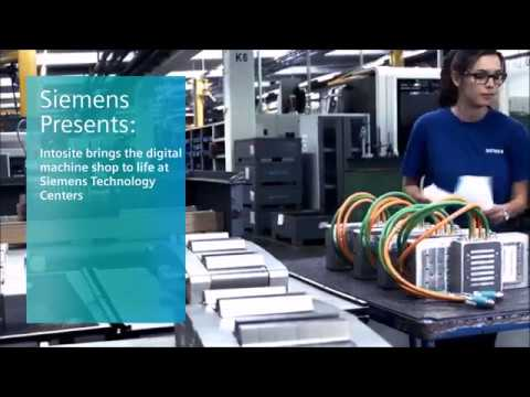 Intosite brings the digital machine shop to life in Siemens Technology Center