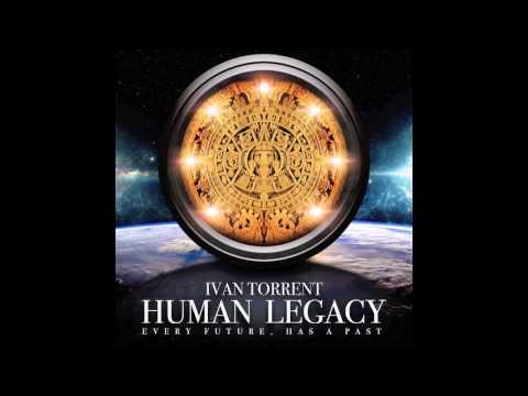 Ivan Torrent - Human Legacy Extended
