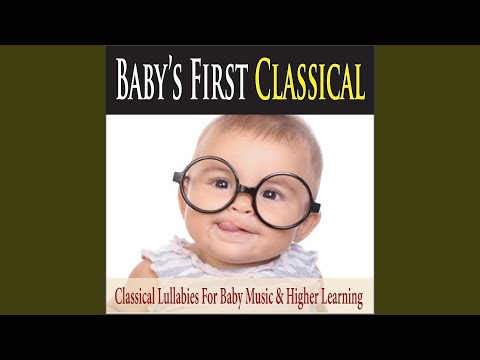 Classical Music for Your Baby Einstein
