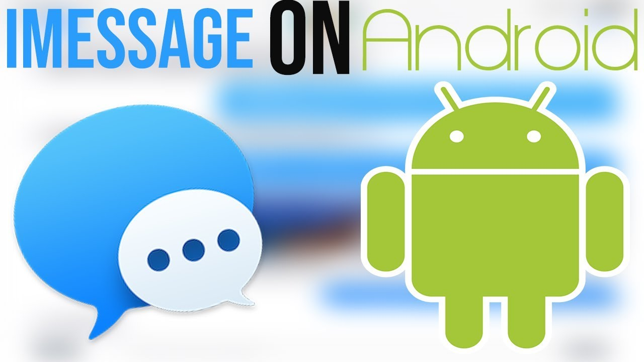 How to get iMessage on ANDROID!
