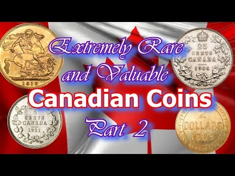 Most Rare and Valuable Canadian Coins Worth a Lot of Money Part 2 of 3