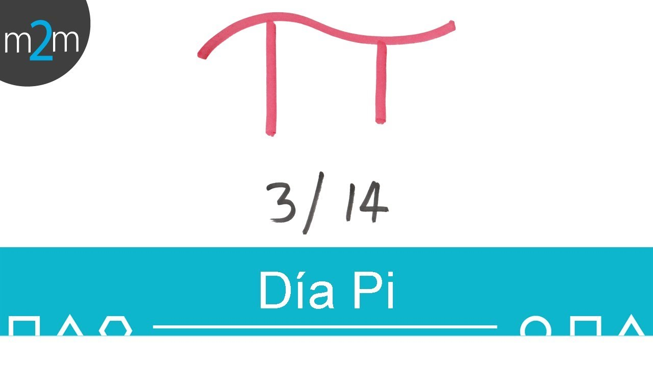 Número Pi - Día de Pi = 14 Marzo #1