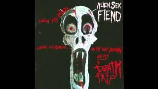 Alien Sex Fiend - Erazerdrone