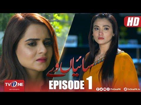 Saiyaan Way | Episode 1 | TV One Drama | 26 March 2018