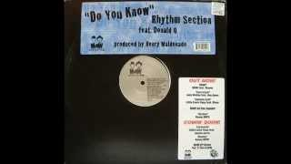 Rhythm Section Feat. Donald O ‎- Do You Know (Main Mix)