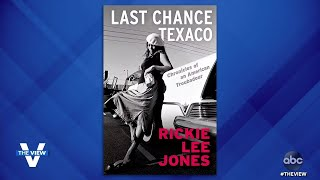 """Rickie Lee Jones Opens Up About Family, Childhood, Love Life in """"Last Chance Texaco"""" 