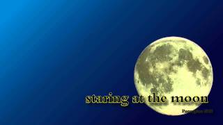 Music: staring at the moon