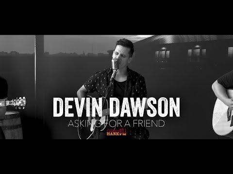 Asking For a Friend - Devin Dawson (Acoustic)