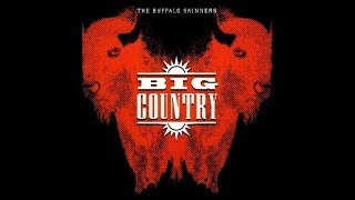 Watch Big Country All Go Together video
