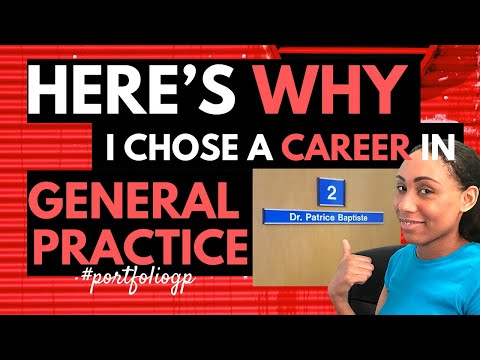 The Benefits Of A Career In General Practice | General Practitioner | GP
