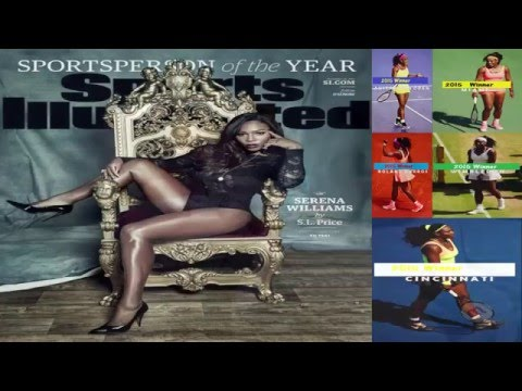 ᴴᴰSerena Williams *SI* Sportsperson of The Year. Congratulations