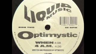 Optimystic  -4 AM-